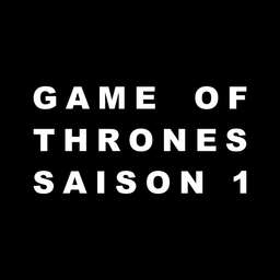 Notes et résumé de Game of Thrones saison 1