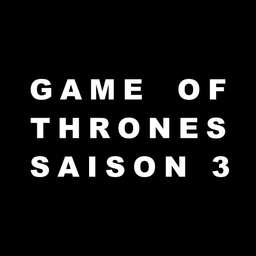 Notes et résumé de Game of Thrones saison 3